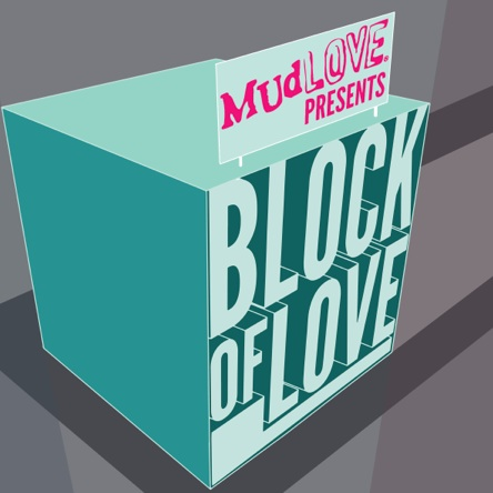 mudlove block of love sept 13 2014
