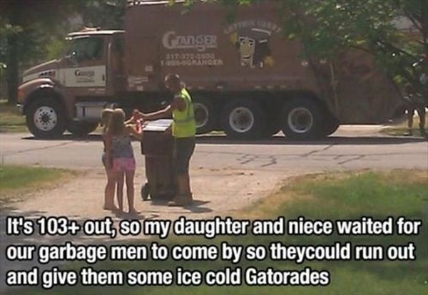 cold gatorade for garbage man