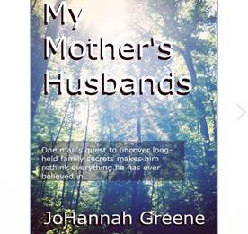 My Mother's Husbands, By JoHanna Greene.